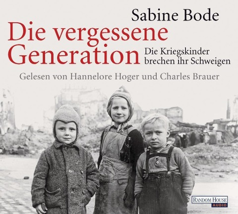 Die vergessene Generation - Sabine Bode