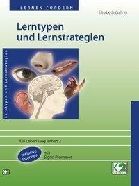 Lerntypen und Lernstrategien - Elisabeth Gaßner