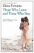 Those Who Leave and Those Who Stay - Elena Ferrante
