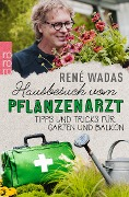 Hausbesuch vom Pflanzenarzt - René Wadas