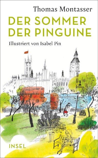 Der Sommer der Pinguine - Thomas Montasser