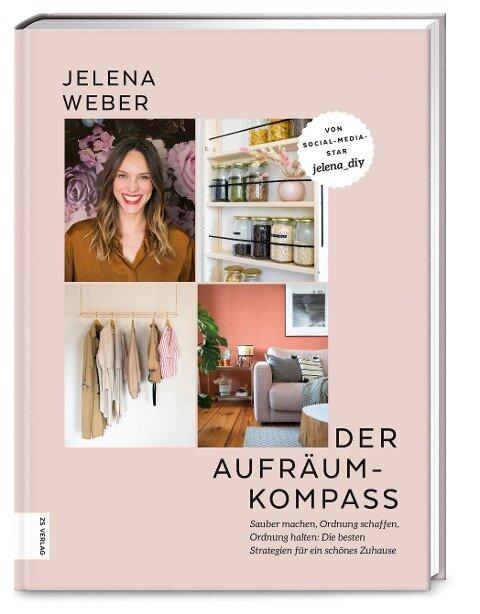 Der Aufräum-Kompass - Jelena Weber