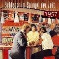 Schlager im Spiegel der Zeit,1957 - Various