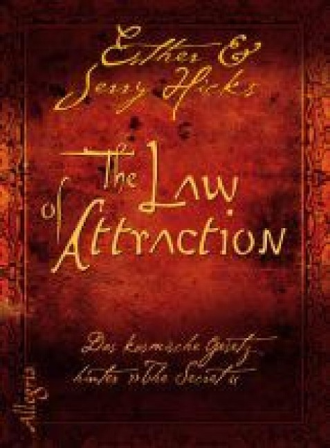The Law of Attraction - Esther Hicks, Jerry Hicks