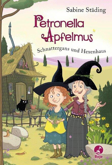 Petronella Apfelmus 06. Schnattergans und Hexenhaus