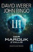 Der Marduk-Zyklus: Marsch zu den Sternen - David Weber, John Ringo