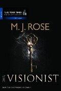 Der Visionist - M. J. Rose