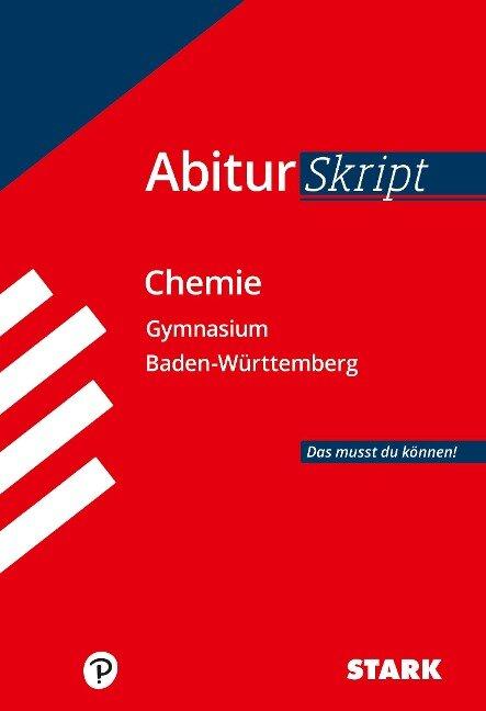AbiturSkript - Chemie Baden-Württemberg - Christoph Maulbetsch, Thomas Gerl