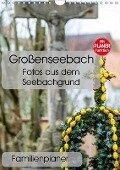 Großenseebach - Fotos aus dem Seebachgrund (Wandkalender 2019 DIN A4 hoch) - N. N