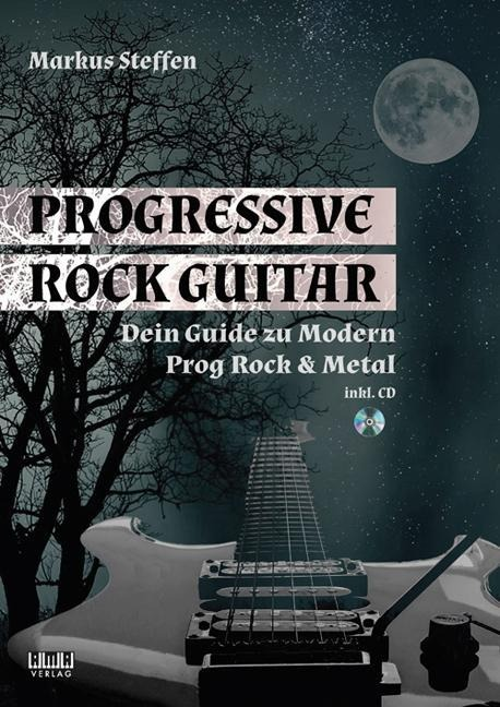 Progressive Rock Guitar - Markus Steffen