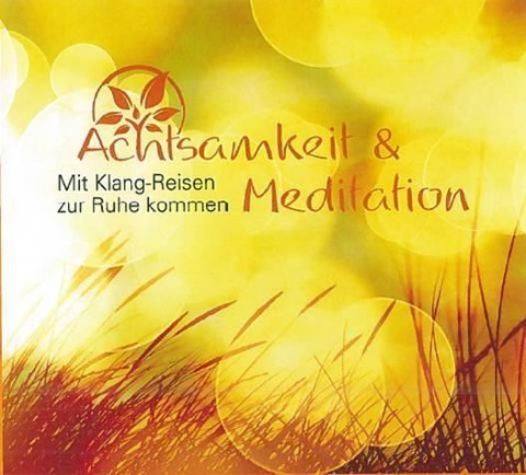 CD Achtsamkeit & Meditation -