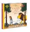 In die Wälder gegangen, einen Löwen gefangen ... - Frantz Wittkamp, Axel Scheffler