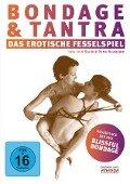 Bondage und Tantra - Das erotische Fesselspiel -