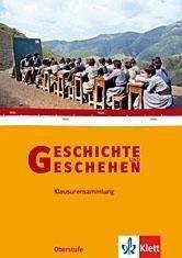 Geschichte und Geschehen - Bundesausgabe für die Sekundarstufe II. Klausurensammlung auf CD-ROM für Windows Vista; XP; NT; 2000; 98 -