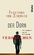 Der Dorn - Ferdinand von Schirach