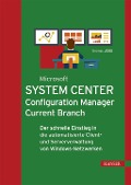 Microsoft System Center Configuration Manager Current Branch - Thomas Joos