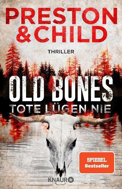 Old Bones - Tote lügen nie - Douglas Preston, Lincoln Child