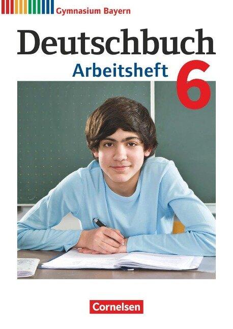 Deutschbuch Gymnasium 6. Jahrgangsstufe - Bayern - Arbeitsheft mit Lösungen - Martin Scheday, Konrad Wieland