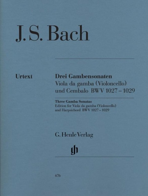 Drei Gambensonaten. Viola da gamba (Violoncello) und Cembalo BWV 1027-1029 - Johann Sebastian Bach