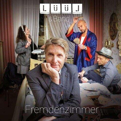 Fremdenzimmer - Lüül & Band