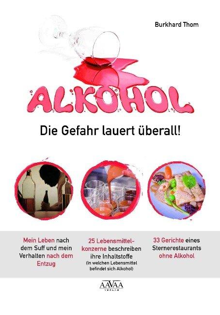 Alkohol - Die Gefahr lauert überall! - Burkhard Thom