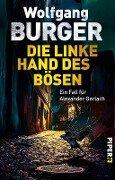 Die linke Hand des Bösen - Wolfgang Burger