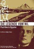 Die Legende vom Nil - Paul Klee in Ägypten -