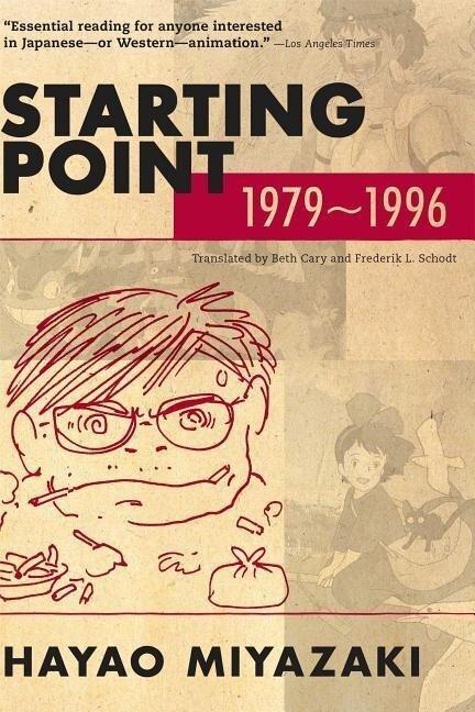 Starting Point: 1979-1996 (paperback) - Hayao Miyazaki