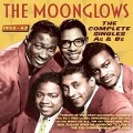 The Complete Singles As & Bs 1953-62 - The Moonglows