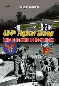 404th Fighter Group - Philippe Trombetta