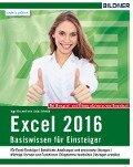Excel 2016 - Basiswissen - Inge Baumeister, Anja Schmid