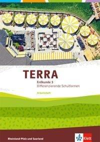 TERRA Erdkunde für Rheinland-Pfalz und Saarland 3. Ausgabe für Realschulen und Differenzierende Schularten. Arbeitsheft Klasse 9/10 -