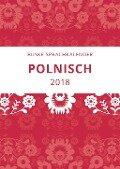 Sprachkalender Polnisch 2018 - Alexandra Malchow, Erik Malchow