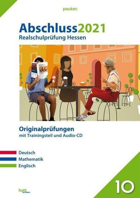 Abschluss 2021 - Realschulprüfung Hessen -