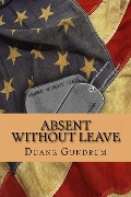 Absent Without Leave - Duane Gundrum