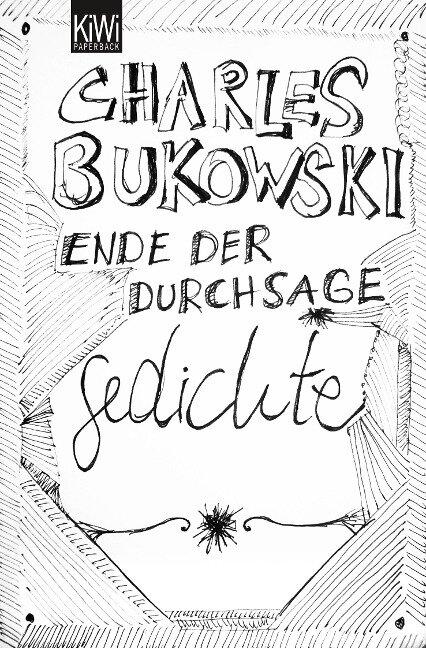 Ende der Durchsage - Charles Bukowski