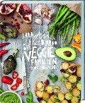 Das Veggie-Familienkochbuch - Sara Ask, Lisa Björbo