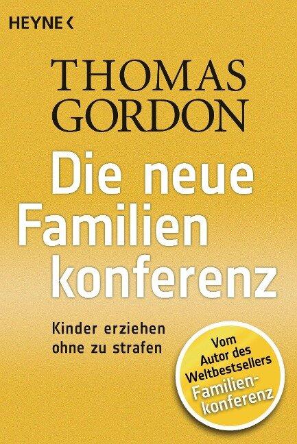 Die Neue Familienkonferenz - Thomas Gordon