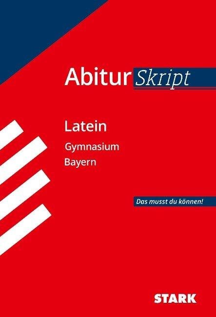 STARK AbiturSkript - Latein - Bayern - Florian Bartl