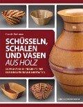 Schüsseln, Schalen und Vasen aus Holz - Carole Rothmann