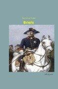 Briefe - Friedrich II von Preussen