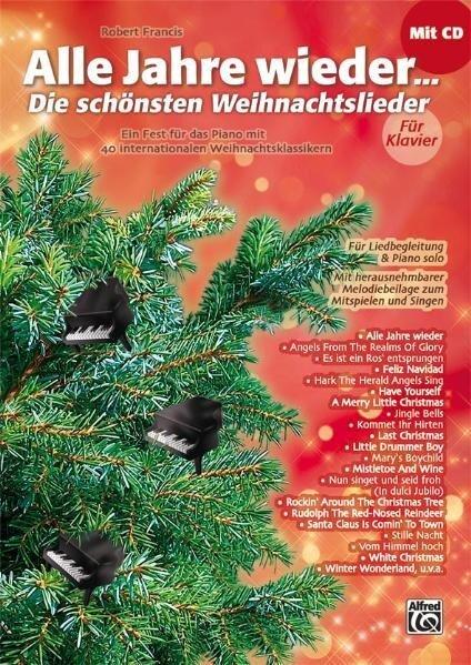 Alle Jahre wieder - Die schönsten Weihnachtslieder für Klavier - Robert Francis