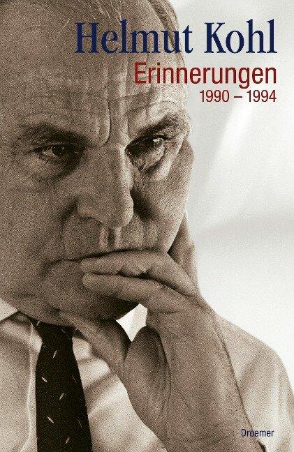 Erinnerungen - 1990 bis 1994 - Helmut Kohl