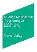 Trassierungen - Quentin Meillassoux