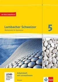 Lambacher Schweizer. 5. Schuljahr. Arbeitsheft plus Lösungsheft und Lernsoftware. Neubearbeitung. Hessen -