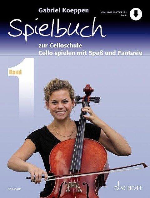 Celloschule 1. Spielbuch - Gabriel Koeppen