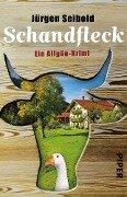Schandfleck - Jürgen Seibold