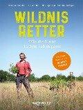 Wildnisretter - Kirsten Böttcher, Sven Bohde, Silvia Janzen, Rößiger Monika