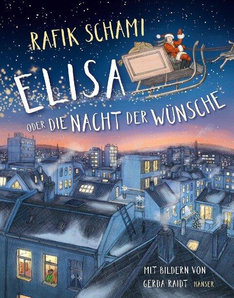 Elisa oder Die Nacht der Wünsche - Rafik Schami, Gerda Raidt