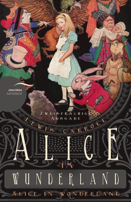 Alice im Wunderland / Alice in Wonderland (Zweisprachige Ausgabe) - Lewis Carroll